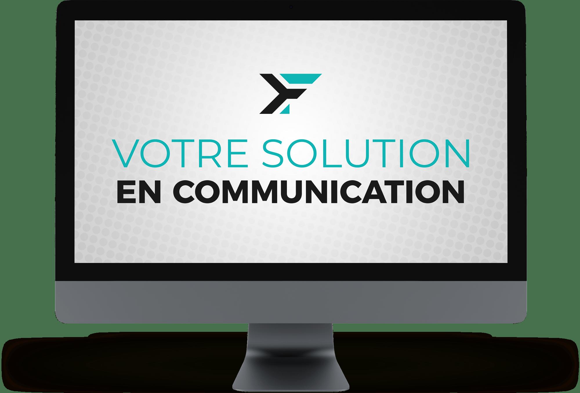 votre solution en communication